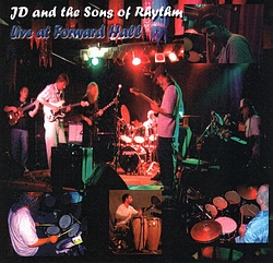 Live at Forward Hall by J.D. and the Sons of Rhythm
