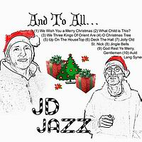 JD Jazz - And To You