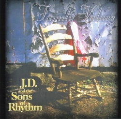Family Values by J.D. and the Sons of Rhythm
